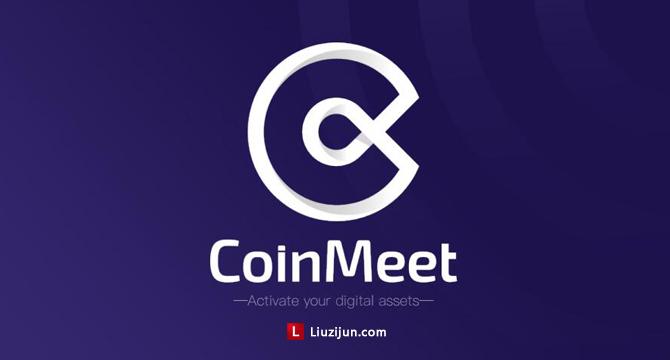 CoinMeet打造数字金融的路由器,注册即送100个MeeNi